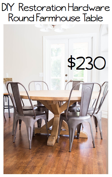 I Had Been Eying The Restoration Hardware Round Farmhouse Table For Some  Time, But Not The Price Tag. I Knew I Could Have My Engineer Hubby Build Me  One ...