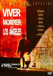 Baixe imagem de Viver e Morrer Em Los Angeles (Dublado) sem Torrent