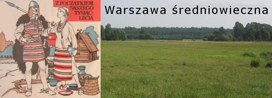 Warszawa średniowieczna | Medieval Warsaw