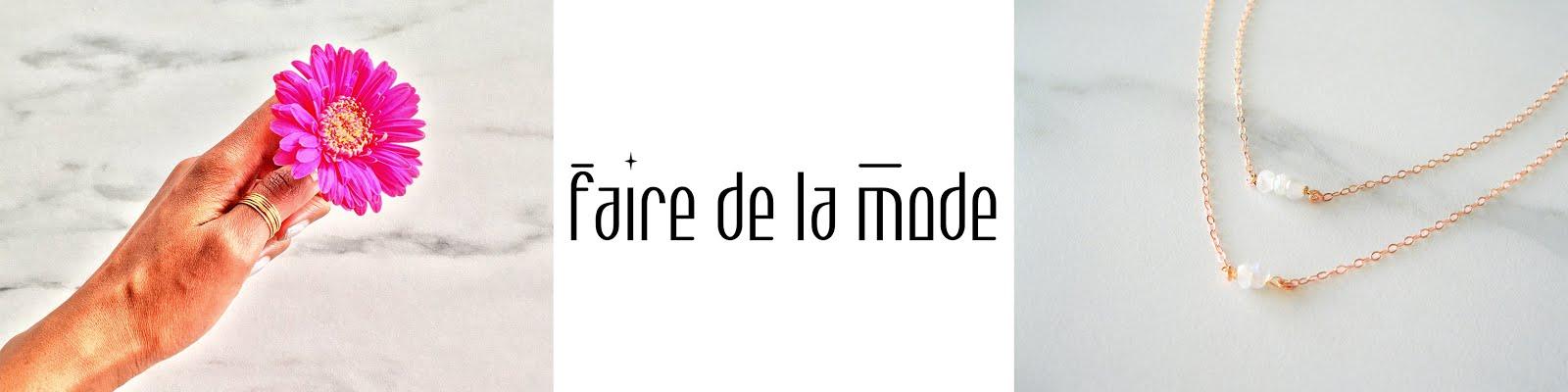 FAIRE DE LA MODE