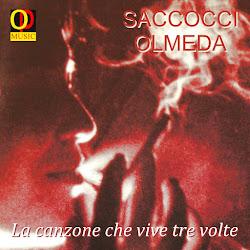 P. Olmeda - S. Saccocci - La canzone che vive tre volte