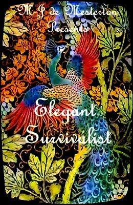 Elegant Survivalist