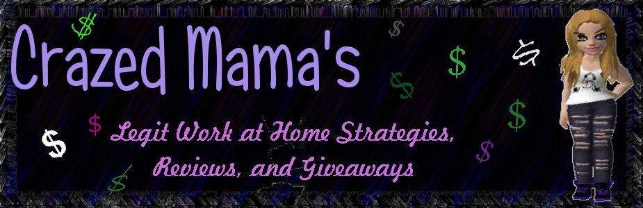 Crazed Mama's Work At Home Strategies