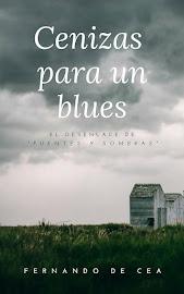 CENIZAS PARA UN BLUES <br>¡Ahora también en eBook!