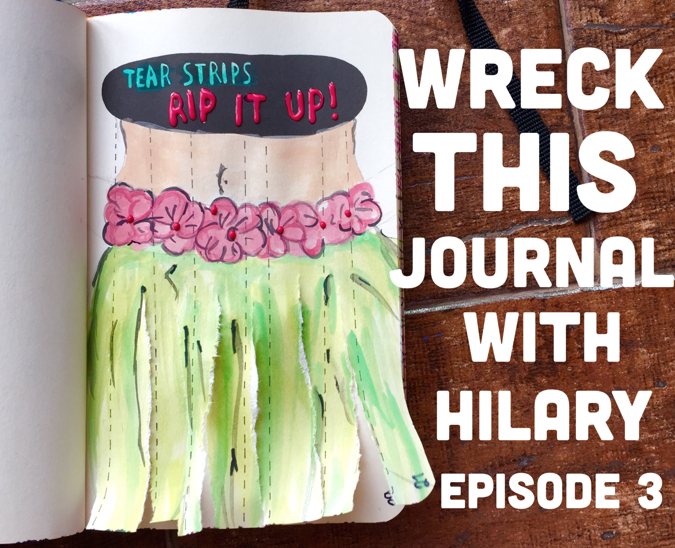 Wreck The Journal With Hilary //Episode 3