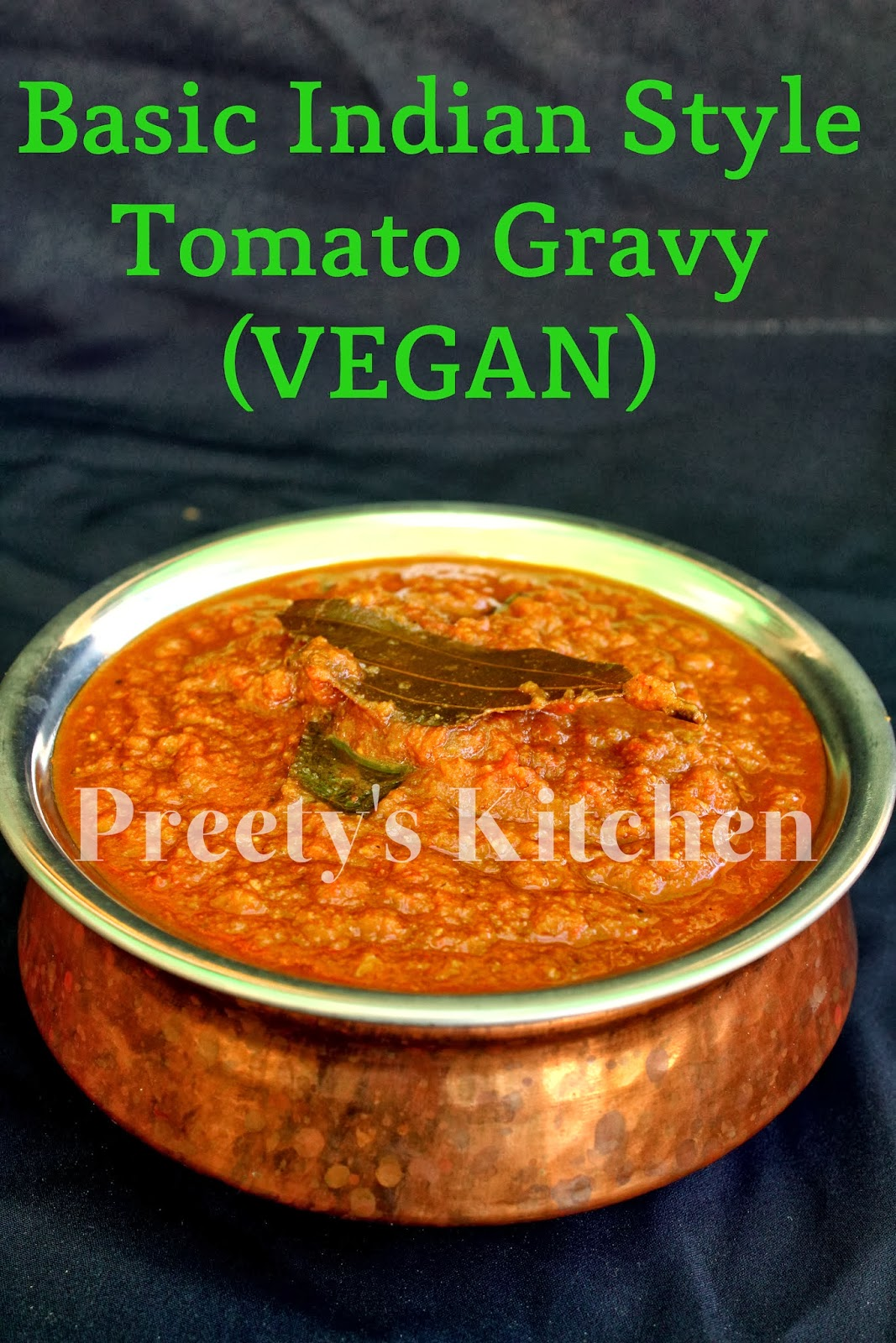 Preety's Kitchen: 9 Vegan Ways To Use Fresh Tomatoes
