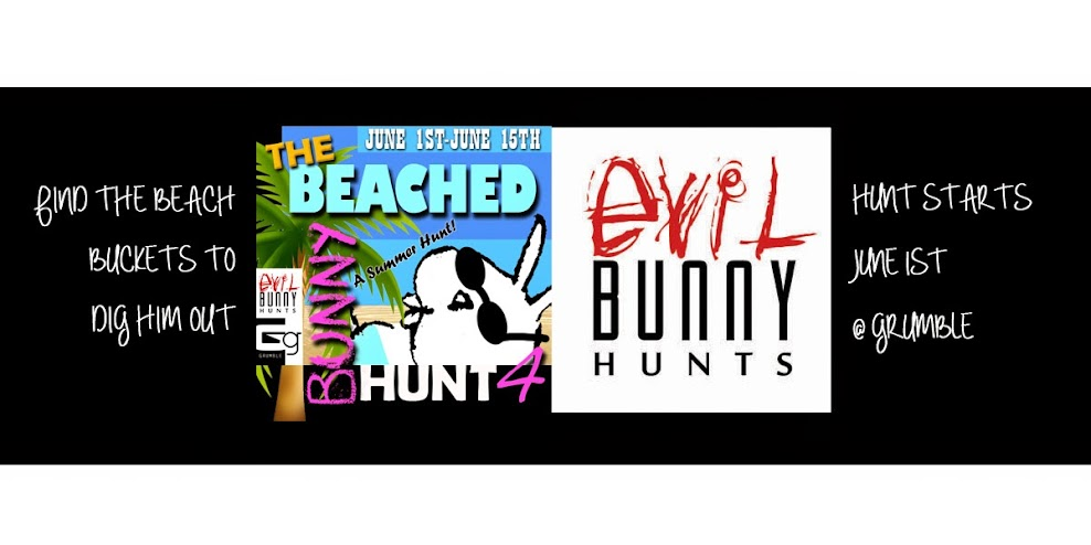 The Beached Bunny Hunt 4~Presented by Evil Bunny Hunts & Grumble