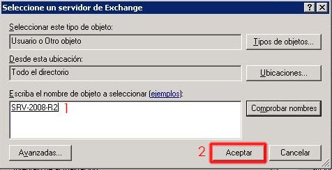 Seleccionaremos el servidor Exchange 2010.
