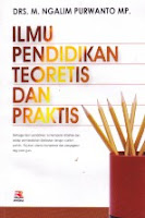 Toko Buku Rahma : Buku Ilmu Pendidikan Teoritis dan Praktis , Pengarang Drs. M. Ngalim Purwanto, MP., Penerbit PT Remaja Rosdakarya (Rosda) Bandung