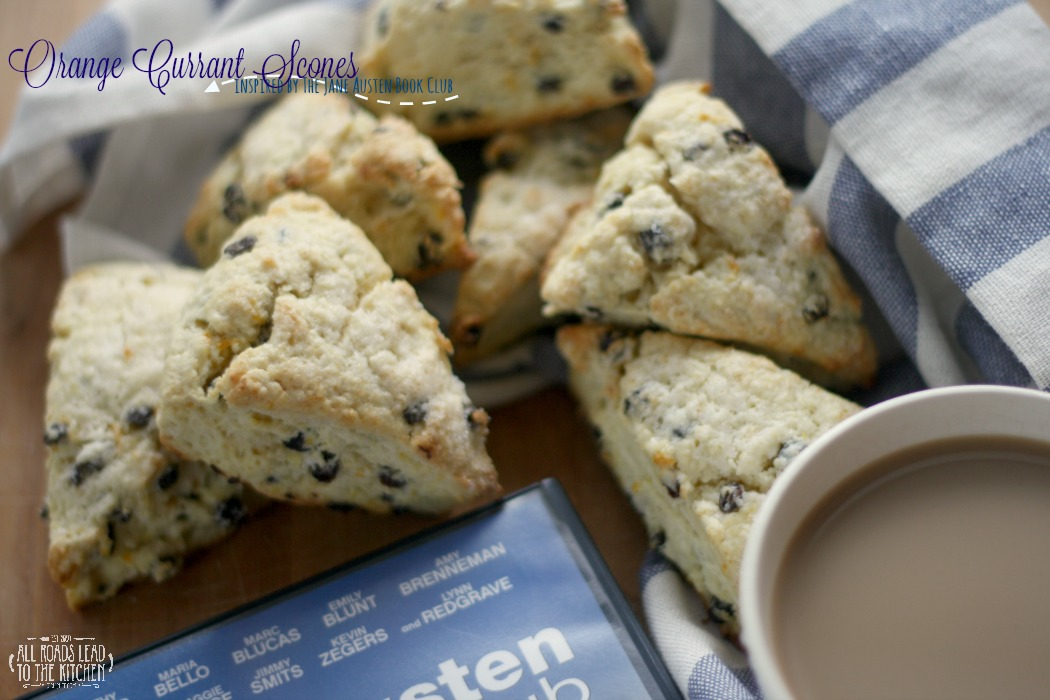 Orange Currant Scones inspired by The Jane Austen Book Club | #FoodnFlix