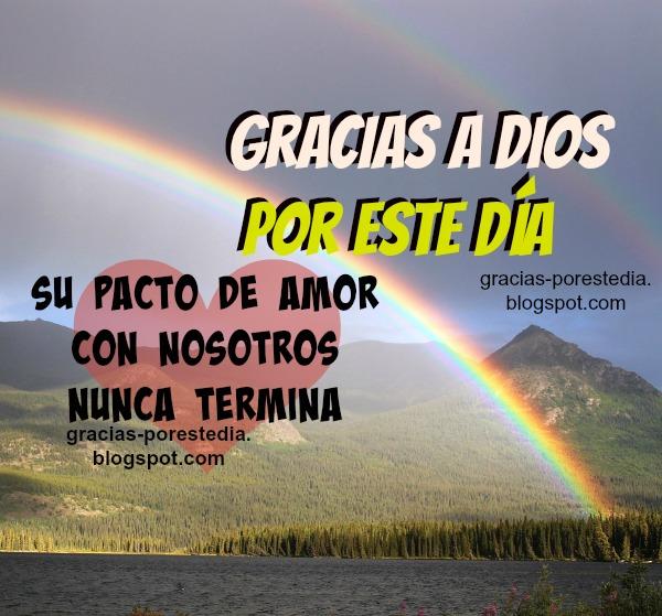 En este día doy gracias a Dios por su amor, nada me separa de ese amor, buenos días