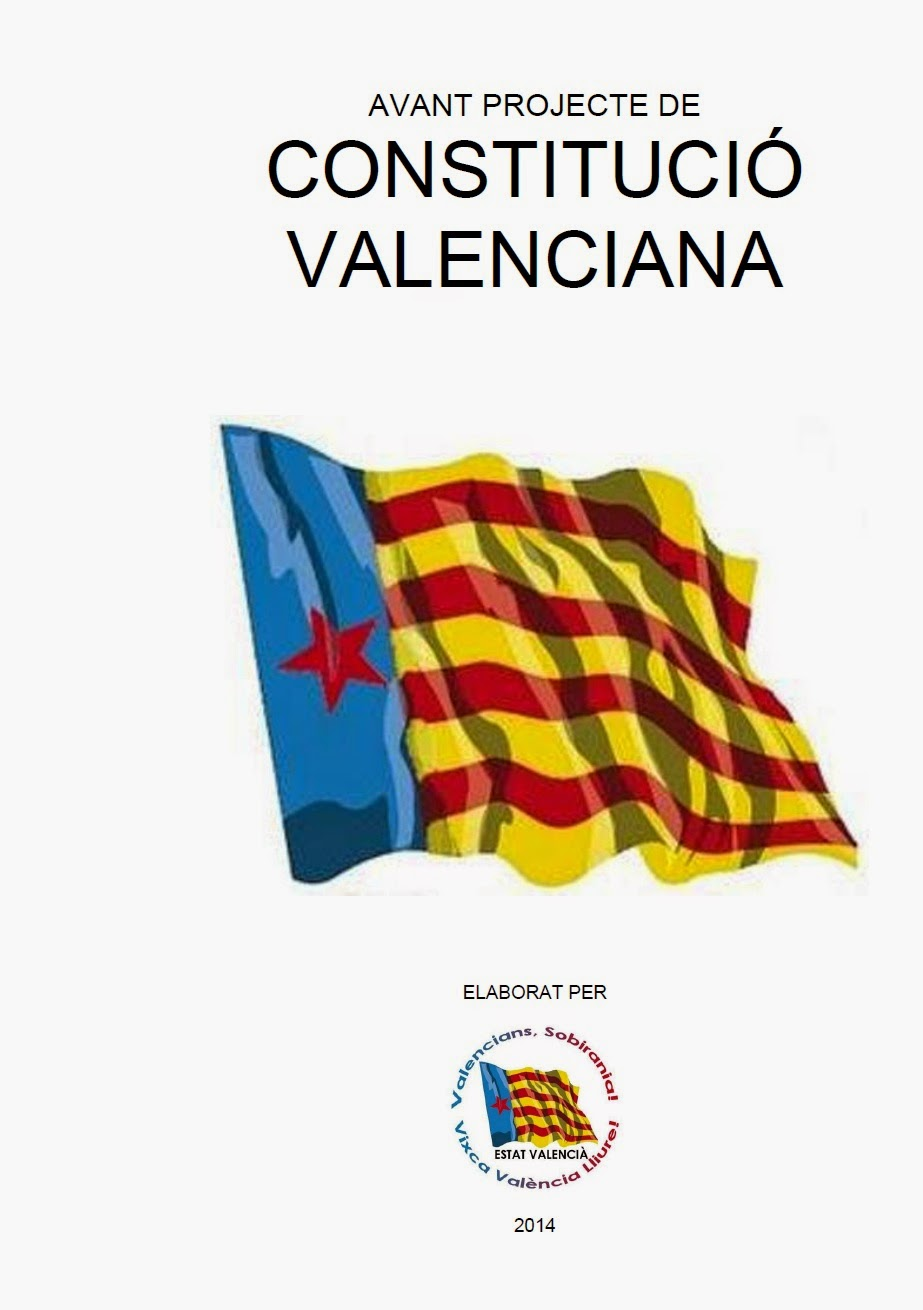 Proposta de CONSTITUCIÓ VALENCIANA d'Estat Valencià