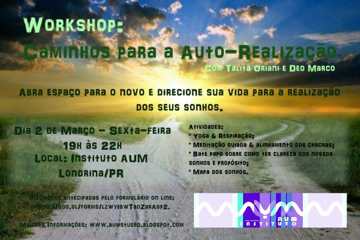 WORKSHOP: CAMINHOS PARA AUTO REALIZAÇÃO