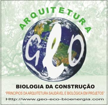 """ARQUITETURA / BIOLOGIA DA CONSTRUÇÃO """"Princípios da arquitetura saudável e biológica em projetos"""""""