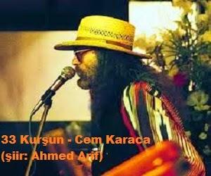 33 Kurşun - Cem Karaca (şiir: Ahmed Arif)