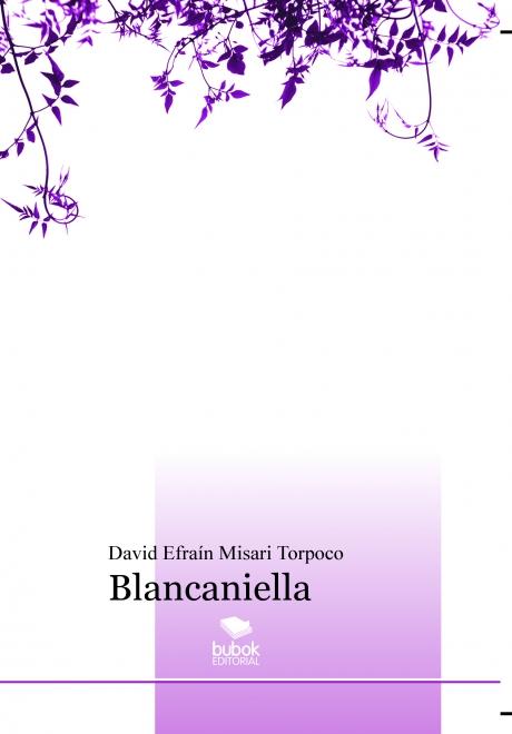 Blancaniella (Novela)
