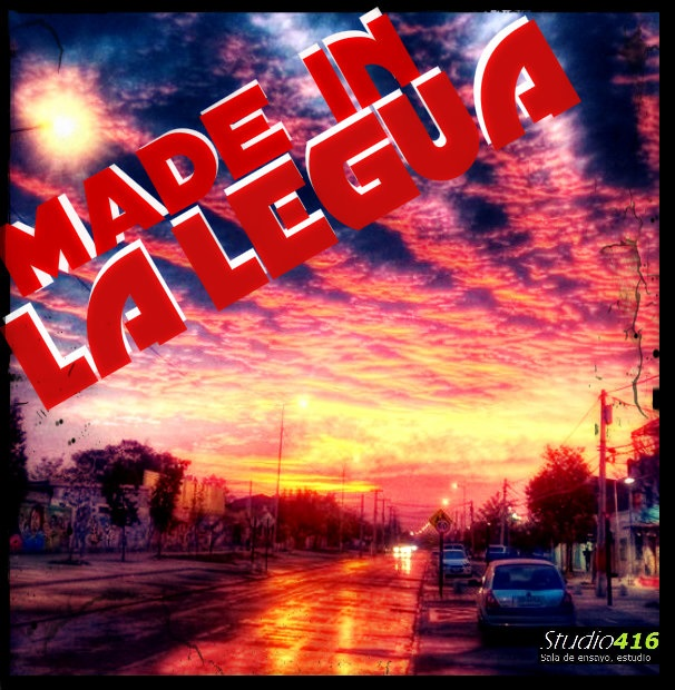 MADE IN LA LEGUA