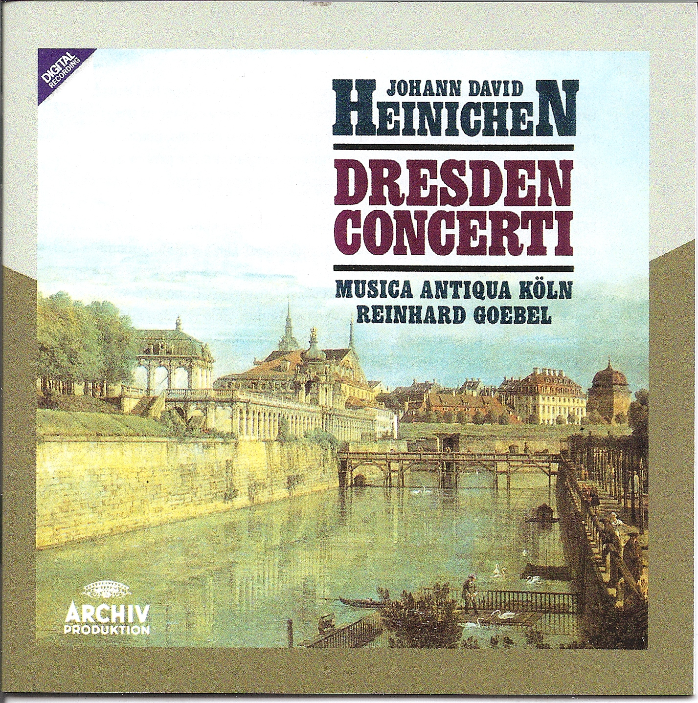 Johann David Heinichen - Reinhard Goebel - Dresden Concerti