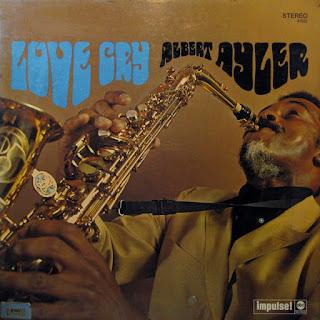 Albert Ayler, Love Cry