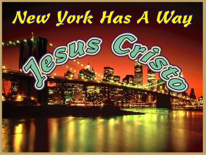 New York Has A Way Jesus Christ