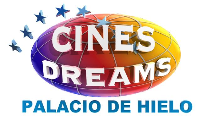Cines Dreams de El Palacio de Hielo