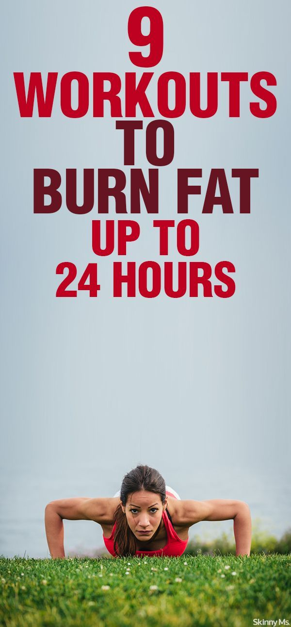 9 Workouts That Burn Fat Up To 24 Hours