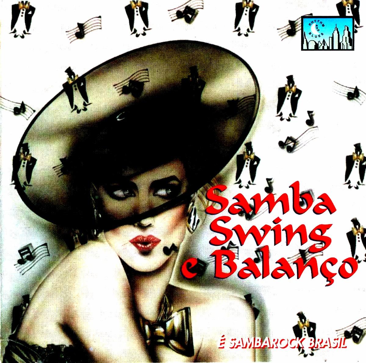 Samba, Swing E Balanço - É Sambarock Brasil