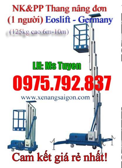 Hàng mới về: Thang nâng đơn 125kg - 10m Eoslift - Đức, giá rẻ (Lh 0975 792 837)