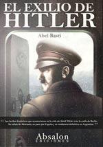 El escritor Abel Basti afirma que Hitler murió en Argentina