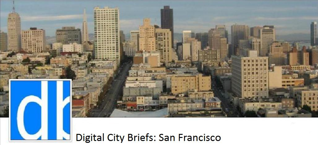 Digital City Briefs - San Francisco