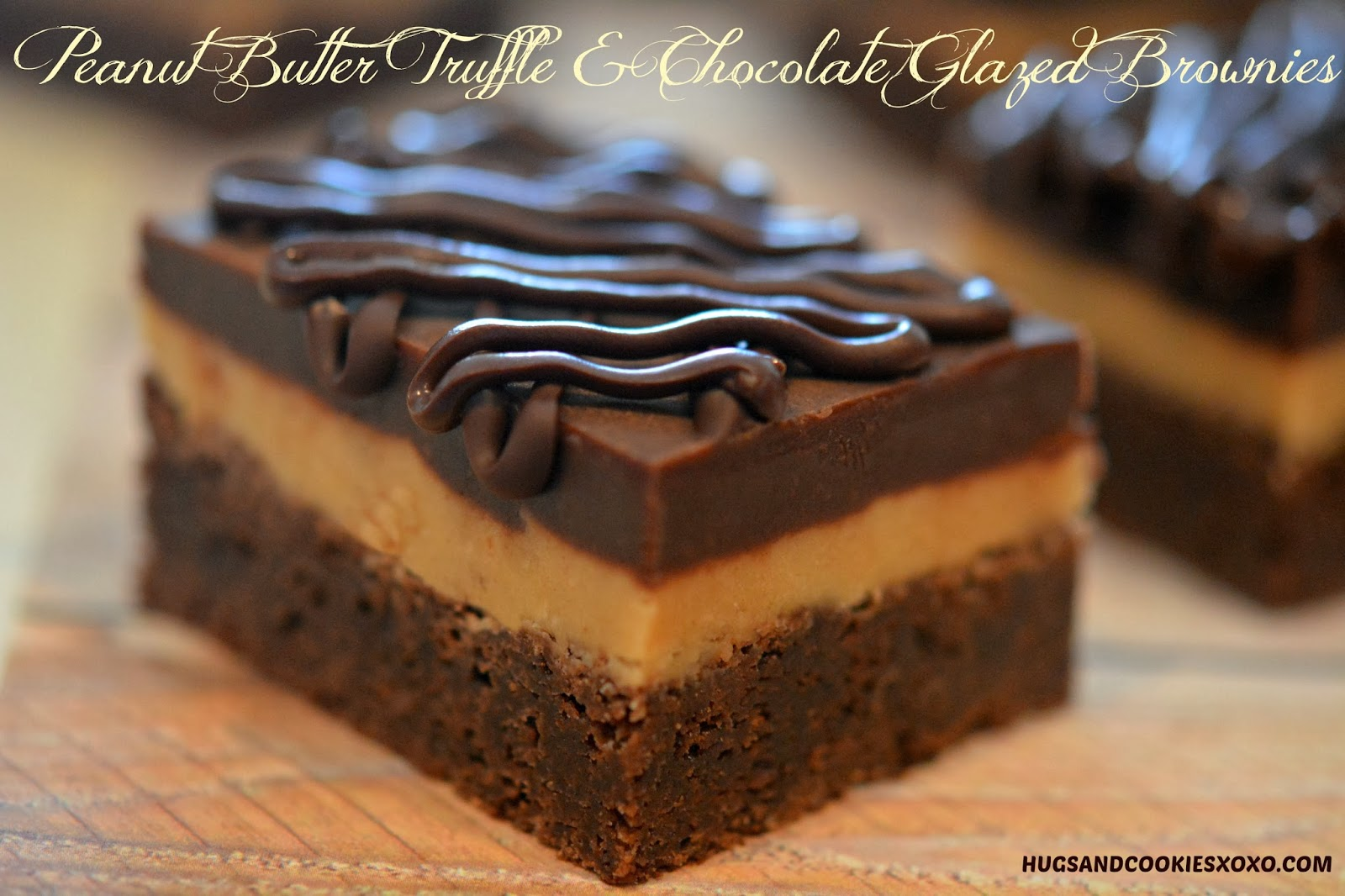 PEANUT BUTTER TRUFFLE & CHOCOLATE GLAZED BROWNIES - Hugs and Cookies ...