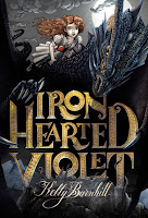 book cover of Iron Hearted Violet by Kelly Barnhill published by Little Brown