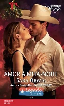 Amor à meia-noite - Sara Orwing