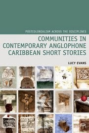 RESEARCHING COMMUNITIES      IN CARIBBEAN SHORT STORIES