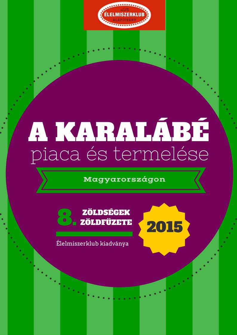 ÉK 8. A karalábé piaca és termelése 2015