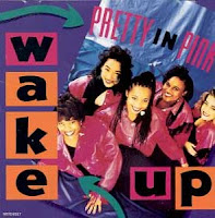 Pretty In Pink - Wake Up (1991)