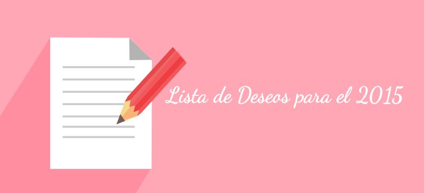 Lista de Deseos para el 2015