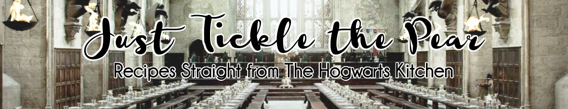 Just Tickle the Pear: Recipes Straight from the Hogwarts Kitchen