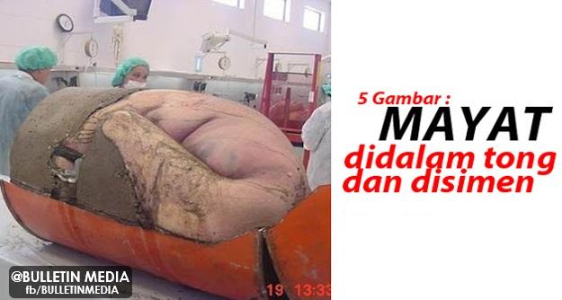 Ngeri!! Mayat Lelaki Dibunuh Dan Disimen Di Dalam Tong [5 GAMBAR]
