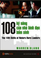108 kỹ năng của nhà lãnh đạo bẩm sinh