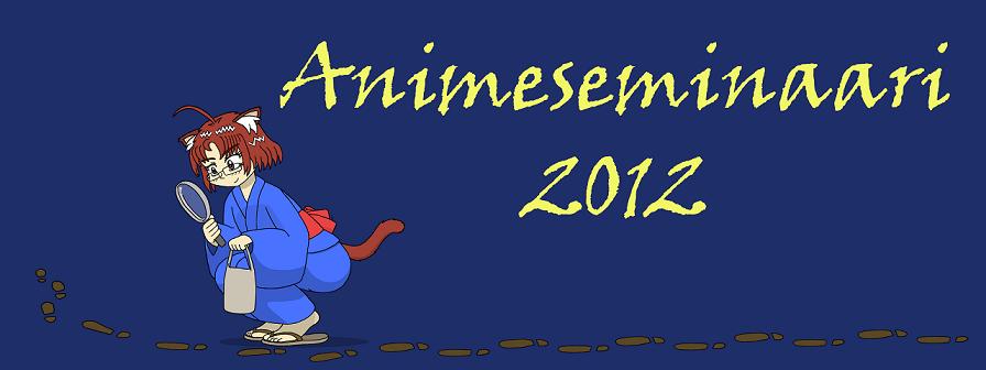 Oulun Animeseminaari 2012