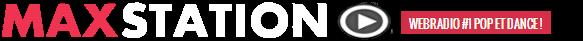 MAXSTATION - Webradio #1 Pop & Dance !