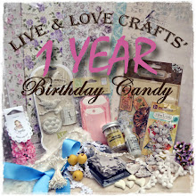 WOW! Live & Love Crafts Birthday Candy!