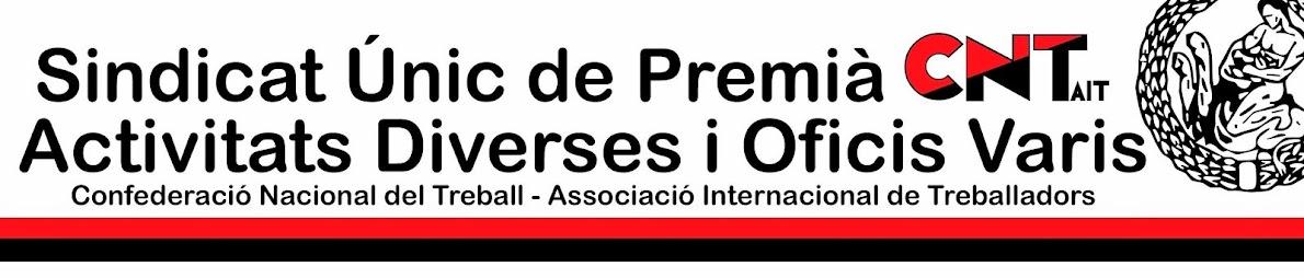 Sindicat Únic de Premià CNT-AIT Activitats Diverses i Oficis Varis