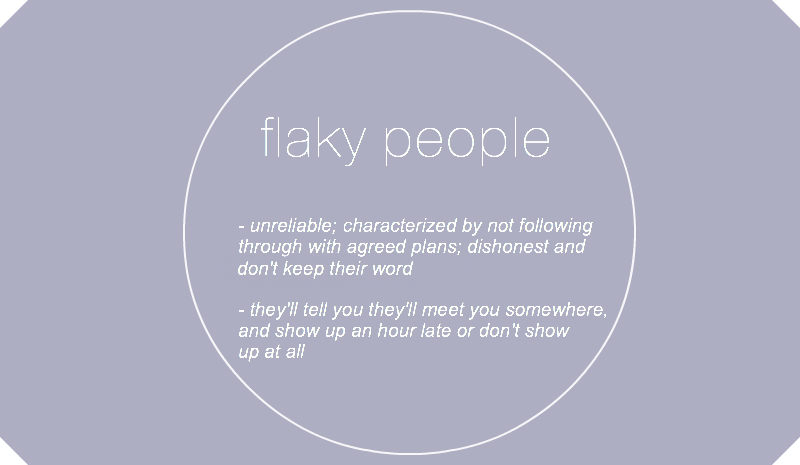 Quotes About Flaky People. QuotesGram