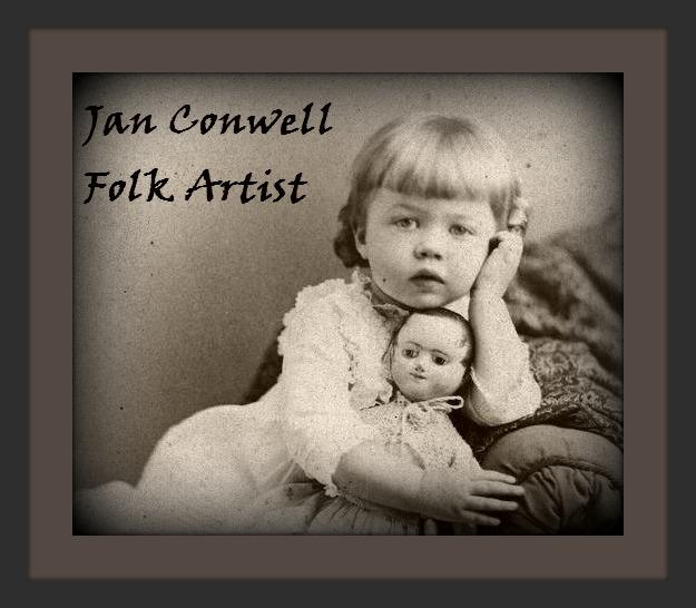 ~ Jan Conwell ~ Folk Artist ~