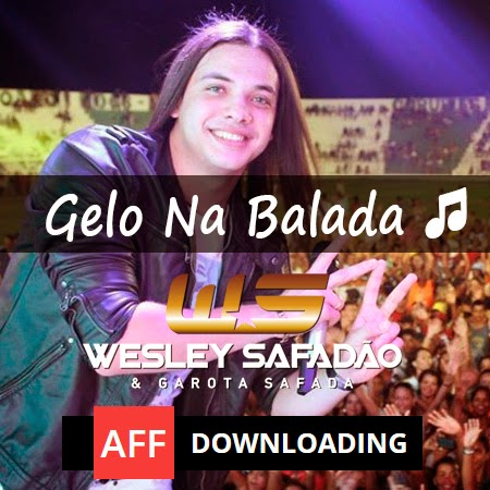 Wesley Safadão  – Gelo na Balada