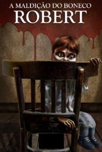 A Maldição do Boneco Robert Dublado