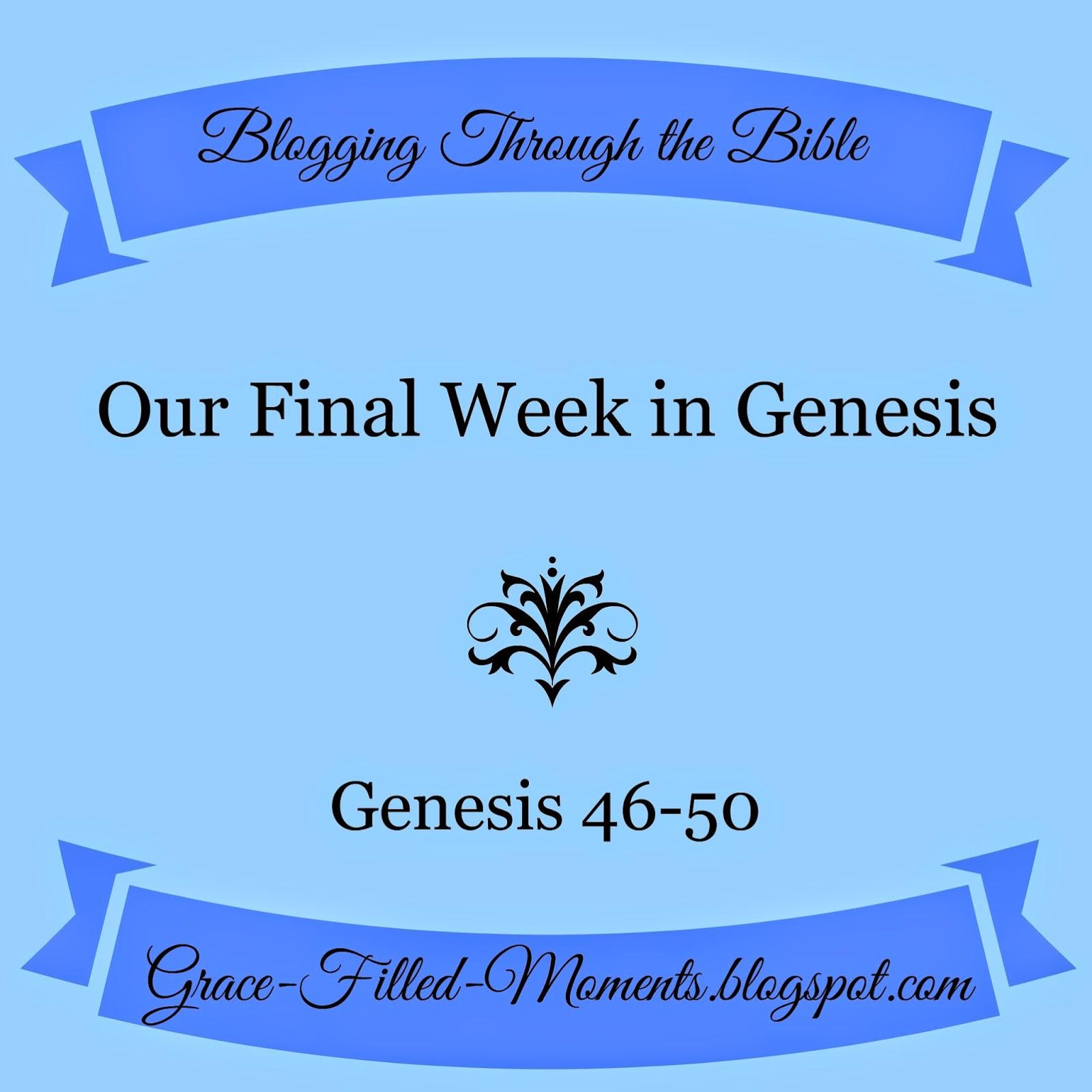 Genesis 46-50