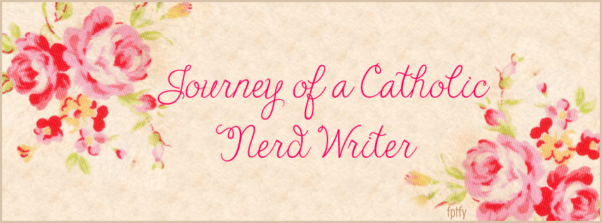 Journey of a Catholic Nerd Writer